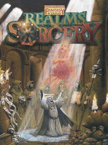 Realms of Sorcery (Warhammer Fantasy Roleplay): Jo Walton, Ken