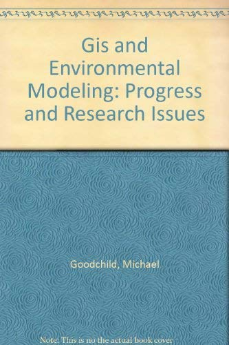 9781899761746: GIS and Environmental Modeling: Progress and Research Issues