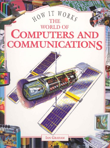The World of Computers and Communications (How: Ian Graham,Jeff Bowles