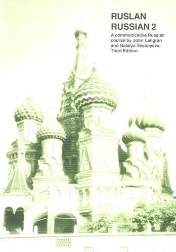 9781899785483: Ruslan Russian 2: A Communicative Russian Course