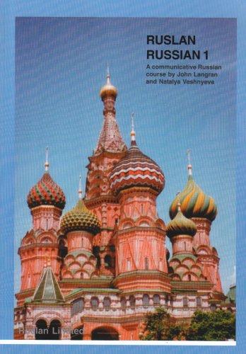 9781899785650: Ruslan Russian 1: A Communicative Russian Course (4th Edition)