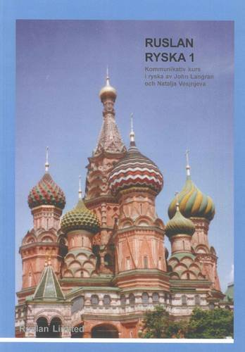 Ruslan Ryska 1: Textbook (Russian and Swedish Edition): Langran, John, Veshneva, Natalia