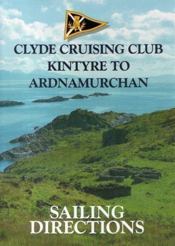 9781899786022: Clyde Cruising Club Sailing Directions and Anchorages: Kintyre to Ardnamurchan Pt. 2