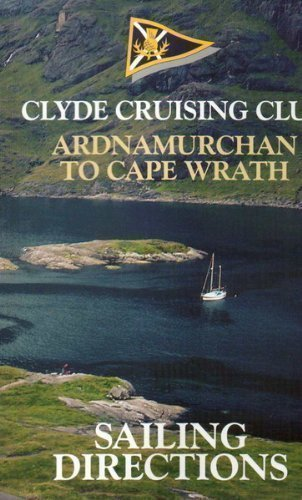 9781899786039: Clyde Cruising Club Sailing Directions and Anchorages: Ardnamurchan to Cape Wrath Pt. 3