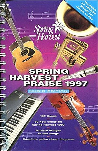 9781899788156: Spring Harvest Praise 1997: Music Edition
