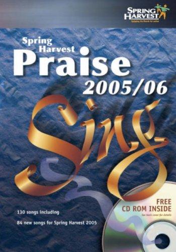 9781899788514: Spring Harvest Praise 2005-2006 2005-2006: Sing