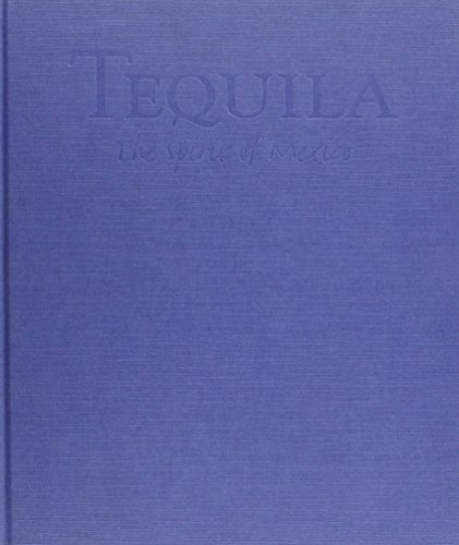 9781899791088: Tequila: The Spirit of Mexico
