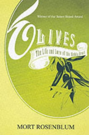 9781899791385: Olives: The Life and Lore of a Noble Fruit
