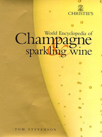 Christie's World Encyclopedia of Champagne and Sparkling Wine: Stevenson, Tom