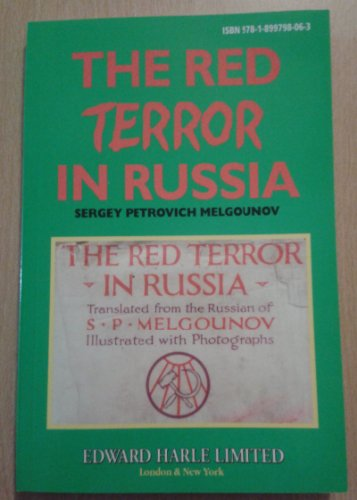 9781899798063: The Red Terror In russia Sergey Petrovich Melgounov Edward Harle Limited