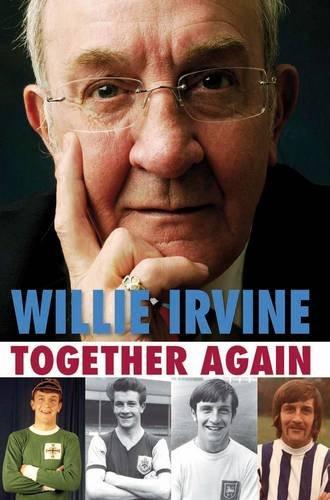9781899807338: Together Again Willie Irvine
