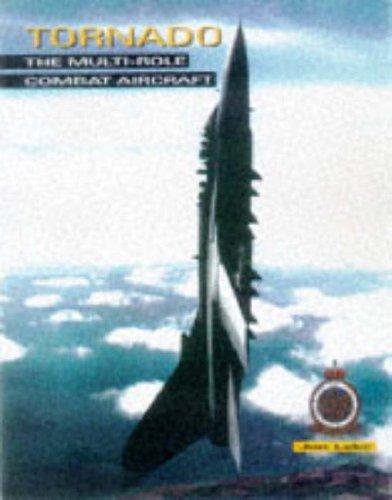 Tornado: The Multi-role Combat Aircraft (1899808116) by Jon Lake
