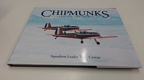 9781899808311: Chipmunks Around The World: A Royal Air Force Expeditionary Flight