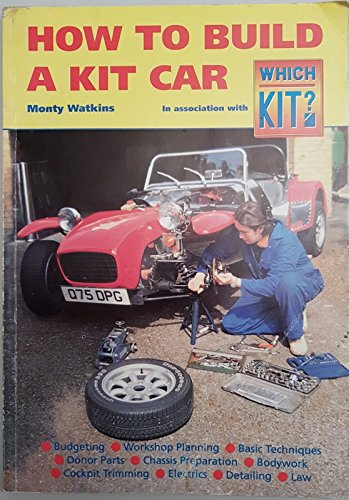 9781899814008: How to Build a Kit Car