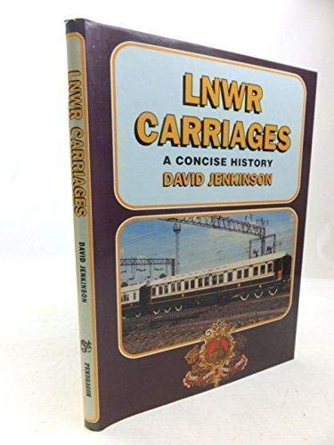 9781899816019: LNWR Carriages: a Concise History