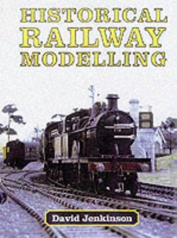 Historical Railway Modelling (9781899816101) by D. Jenkinson