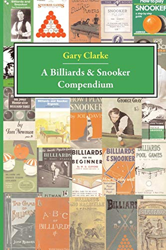 A Billiards and Snooker Compendium: G Clarke