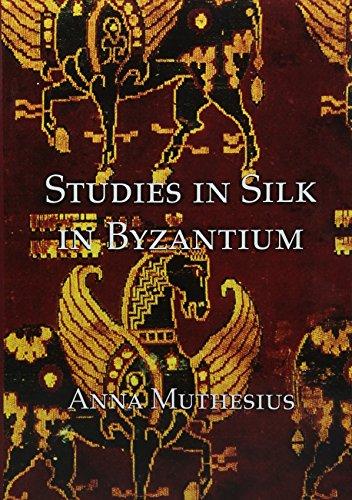 Studies in Silk in Byzantium: Anna Muthesius