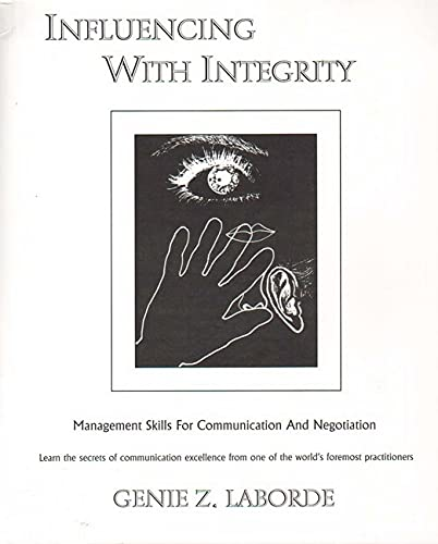 9781899836017: Influencing with Integrity: Management Skills for Communication and Negotiation