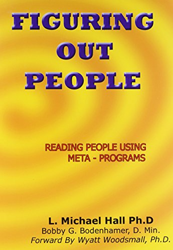 9781899836109: Figuring Out People: Reading People Using Meta-Programs