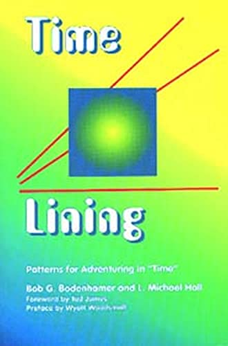 9781899836123: Time-Lining: Patterns for Adventuring in Time