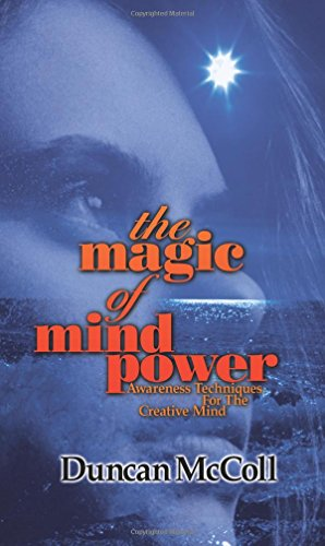 9781899836291: The magic of mind power: Awareness Techniques For The Creative Mind