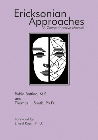 9781899836314: Ericksonian Approaches: A Comprehensive Manual