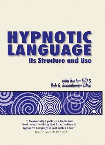 9781899836352: Hypnotic Language: Its Structure and Use