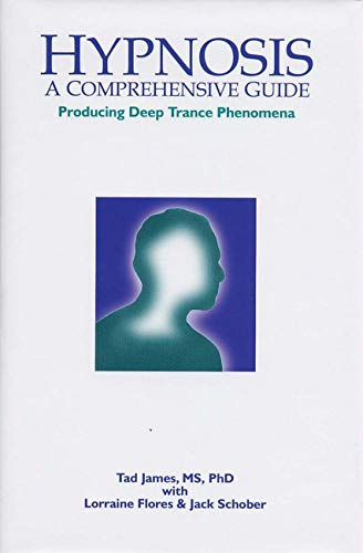 Hypnosis: A Comprehensive Guide, Producing Deep Trance Phenomena