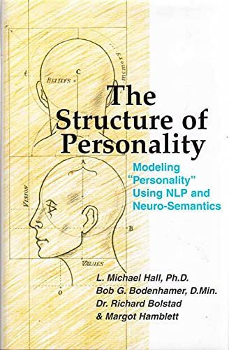 9781899836673: The Structure of Personality (Nlp and Neuro-Semantics Approach)