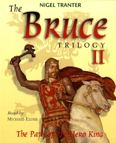 Robert the Bruce: Path of the Hero King Pt. 2 (1899841105) by Nigel Tranter