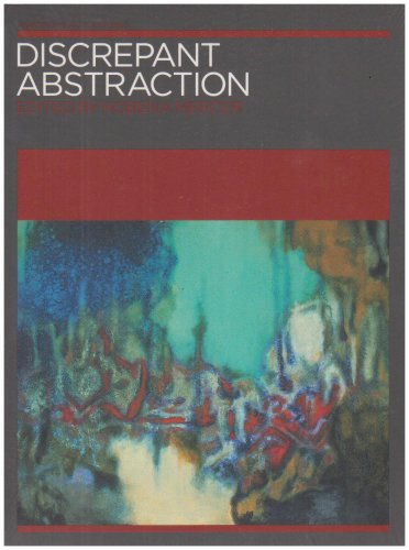 Discrepant Abstraction: v. 2: Annotating Art's Histories (Paperback)