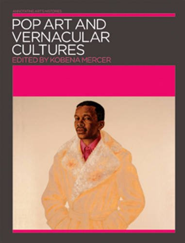 9781899846443: Pop Art and Vernacular Cultures (Annotating Art's Histories)