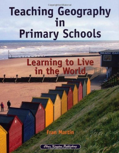 9781899857838: Teaching Geography in Primary Schools: Learning to Live in the World