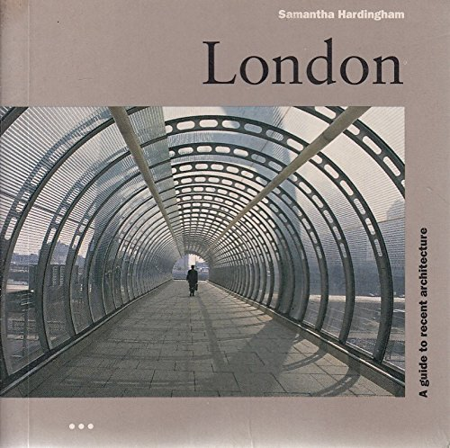 9781899858088: London: A Guide to Recent Architecture