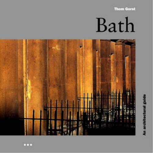 9781899858286: BATH: A Guide to Recent Architecture (Heritage Edition)