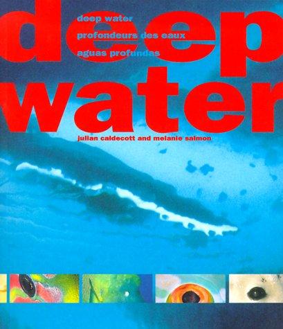 Deep Water: Caldecott, Julian; Salmon, Melanie