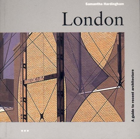 9781899858927: London: A Guide to Recent Architecture, Fourth Edition