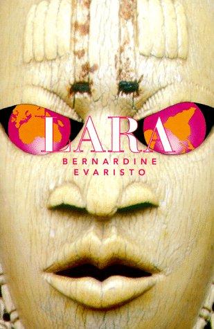 Lara: Evaristo, Bernardine