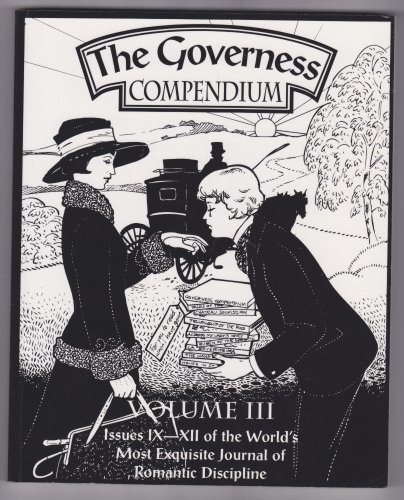The Governess: Compendium Volume III Issues IX-XII: The Alice Kerr-Sutherland