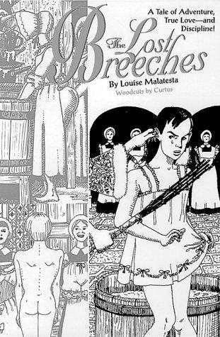 The Lost Breeches: Malatesta, Louise