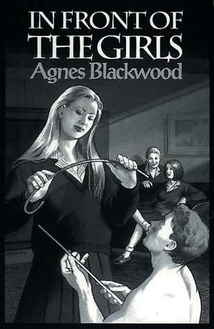 IN FRONT OF THE GIRLS: Blackwood, Agnes