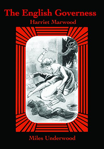 The English Governess: Underwood, Miles (John Glassco)