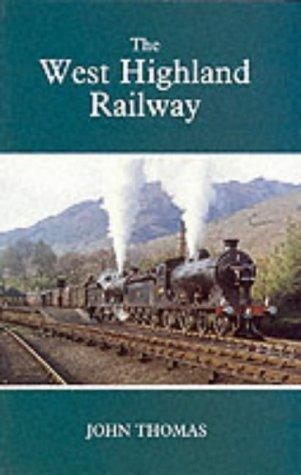 9781899863211: The West Highland Railway (Railways of the Scottish Highlands)