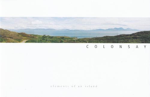Colonsay - Elements of an Island: Brian Hindmarch