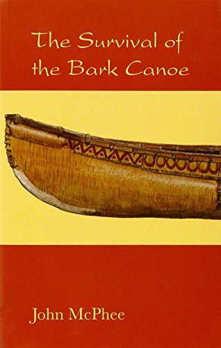 9781899863587: The Survival of the Bark Canoe