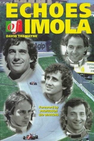 9781899870059: Echoes of Imola (Motor sport)