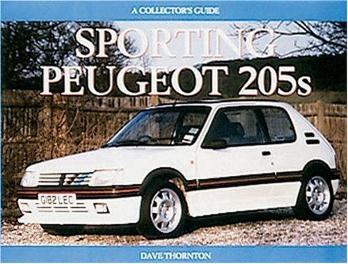 Sporting Peugeot 205s (Hardback) 9781899870196 The Peugeot 205 formed the basis of one of the great standard-setting hot hatches in the 1980s. Thornton describes each model in great detail and identifies year-by-year changes, as well as providing valuable information for inspecting and accurately assessing the cars condition and value prior to purchase. Comprehensive appendices cover technical specs, production numbers and performance figures.