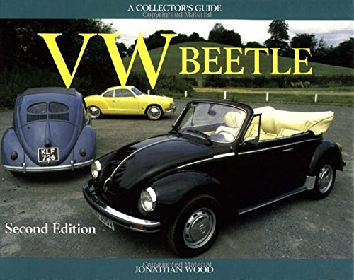 VW Beetle - a Collector's Guide: Jonathan Wood