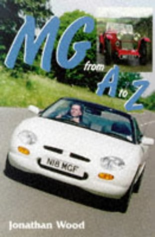 9781899870295: MG: From A to Z (Marques & Models)
